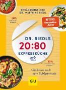 Dr. Riedls 20:80 Expressküche: Abnehmen nach dem Erfolgsprinzip