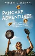 Pancake Adventures - Auf der ganzen Welt zu Hause mit dem Rezept meiner Oma