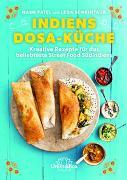 Indiens Dosa-Küche: Tausendundeine Füllung in knusprigem Reis- und Linsenteig