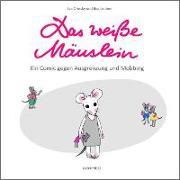 Das weisse Mäuslein - Ein Comic gegen Ausgrenzung und Mobbing