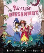 Prinzessin Riesenmut - Bilderbuch für starke Mädchen ab 4 Jahren