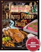 Zauberhafte Rezepte: Das inoffizielle Harry-Potter-Kochbuch