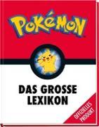 Pokémon: Das grosse Lexikon - Über 280 Seiten geballtes Wissen - für alle kleinen und großen Pokémon-Fans!