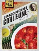 Der Pate: Das Kochbuch der Familie Corleone