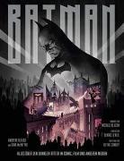 Batman: Definitive History of the Dark Knight - Alles über den Dunklen Ritter in Comic, Film und anderen Medien