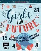 Mein Adventskalender-Buch: Girls for Future - 24 weihnachtliche Aktionen und Ideen, die die Welt verändern