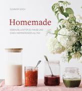 Homemade: Essenzielles für zu Hause und einen inspirierenden Alltag