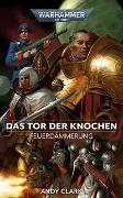 Warhammer 40.000 - Feuerdämmerung 02: Das Tor der Knochen