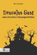 Draculas Gast - und acht weitere Schauergeschichten