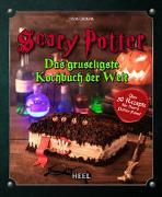 Scary Potter: Das gruseligste Kochbuch der Welt