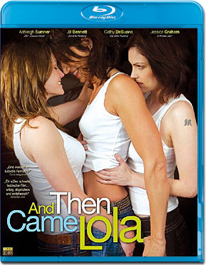 And then came Lola Blu-ray