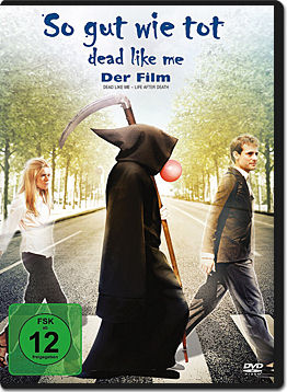Dead Like Me - So gut wie tot: Der Film