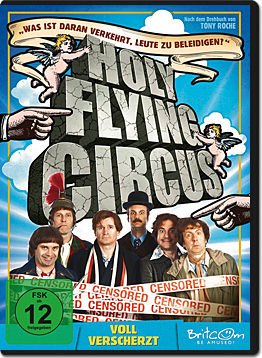 Holy Flying Circus: Voll verscherzt