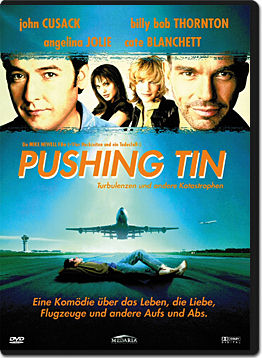 Pushing Tin: Turbulenzen und andere Katastrophen