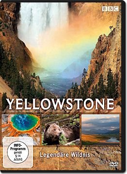 Yellowstone: Legendäre Wildnis