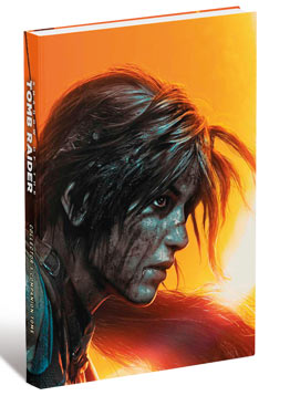 Shadow of the Tomb Raider - Collector's Edition Guide