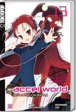 Accel World -Light Novel- 13: Der Startschuss in der Brandung