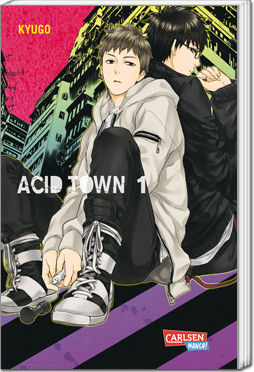 Acid Town, Band 01