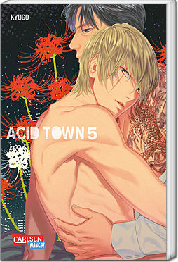 Acid Town, Band 05