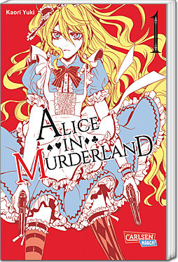 Alice in Murderland, Band 01