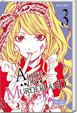 Alice in Murderland, Band 03