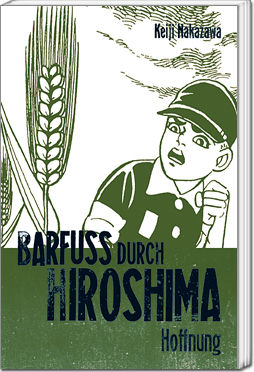 Barfuss durch Hiroshima, Band 4