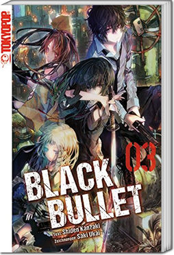 Black Bullet -Light Novel- 03