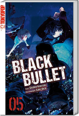 Black Bullet -Light Novel- 05