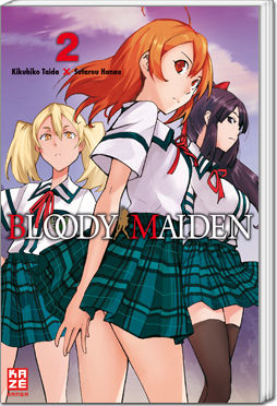 Bloody Maiden, Band 2