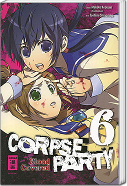 Corpse Party: Blood Covered, Band 06