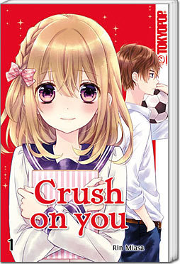 Crush on you 01