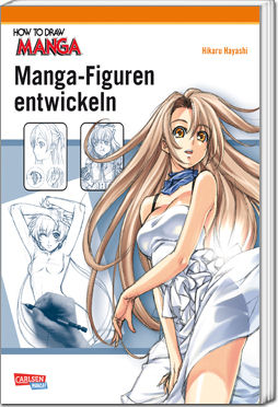 How to Draw Manga, Band 03: Manga-Figuren entwickeln