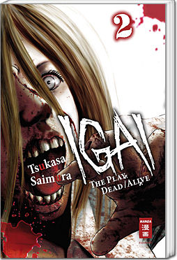 Igai: The Play Dead/Alive, Band 02