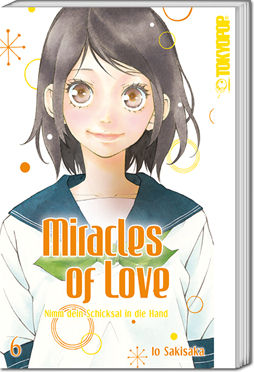Miracles of Love, Band 06