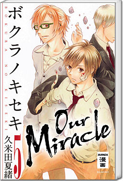 Our Miracle, Band 05