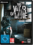This War Of Mine (PC Games)