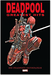 Deadpools: Greatest Hits - Die Deadpool-Anthologie