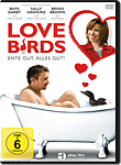 Love Birds: Ente gut, alles gut