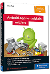 Android-Apps entwickeln mit Java - Aktuell zu Android Studio 4