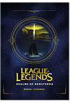 League of Legends: Realms of Runeterra