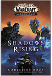 Shadows Rising (World of Warcraft: Shadowlands)