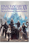 Final Fantasy XIV: Shadowbringers - The Art of Reflection -Histories Forsaken-