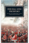 The Horus Heresy - Der Fall von Prospero - Sammelband (Games, Filme & Fun)