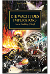 The Horus Heresy - Die Wacht des Imperators (Games, Filme & Fun)