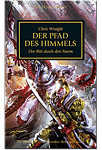 The Horus Heresy - Der Pfad des Himmels: Der Ritt durch den Sturm (Games, Filme & Fun)