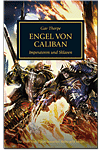The Horus Heresy - Engel von Caliban: Imperatoren und Sklaven (Games, Filme & Fun)