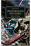 The Horus Heresy - Prätorianer des Dorn: Alpha zu Omega (Games, Filme & Fun)