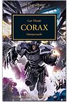 The Horus Heresy - Corax: Nimmermehr (Games, Filme & Fun)