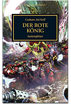 The Horus Heresy - Der Rote König: Seelensplitter (Games, Filme & Fun)