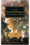 The Horus Heresy - Titanensterben (Games, Filme & Fun)
